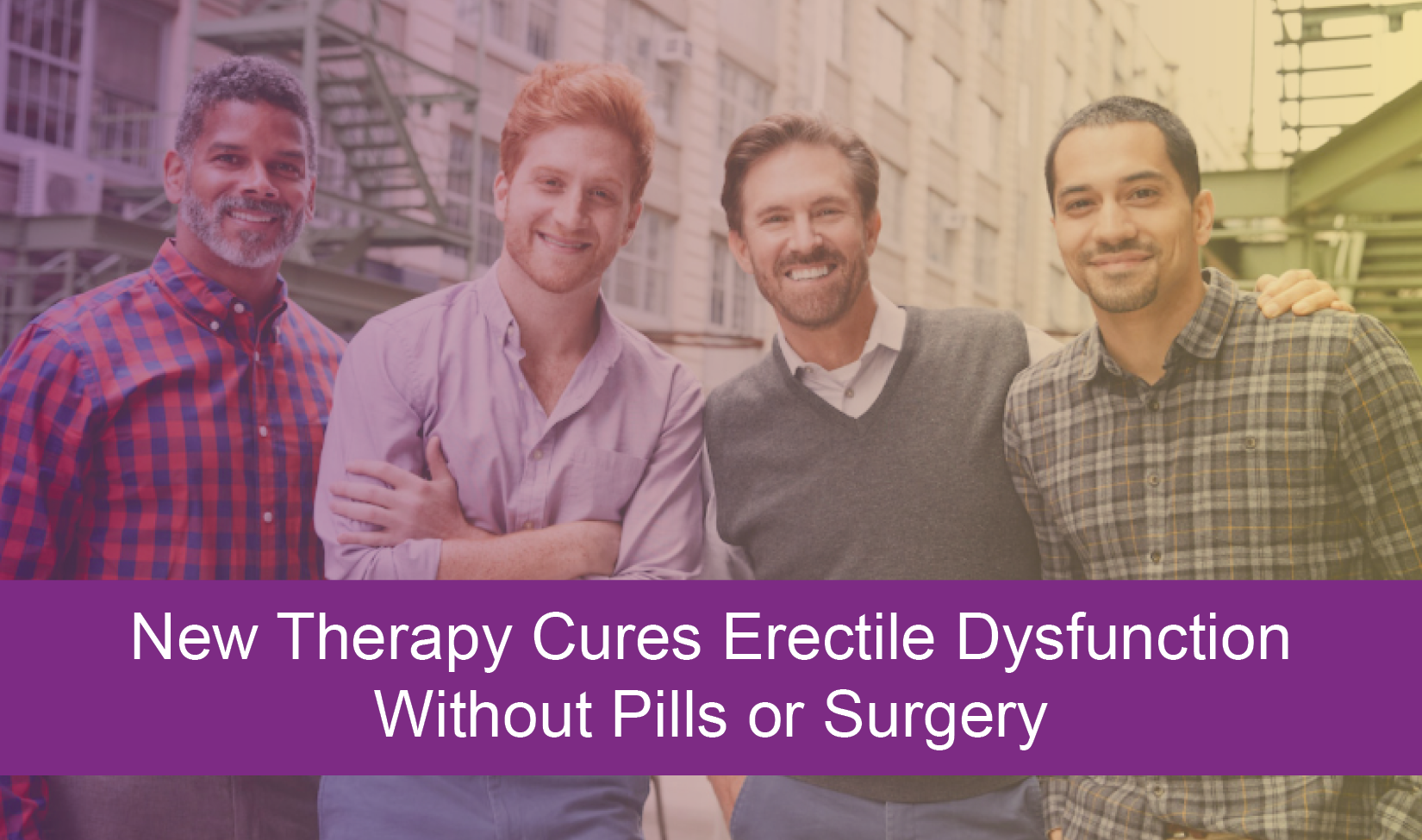 New Therapy Cures Erectile Dysfunction Without Pills or Surgery